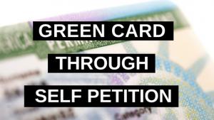 Green Card Through Self Petition