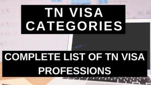 TN Visa Categories - Complete List of TN Visa Professions
