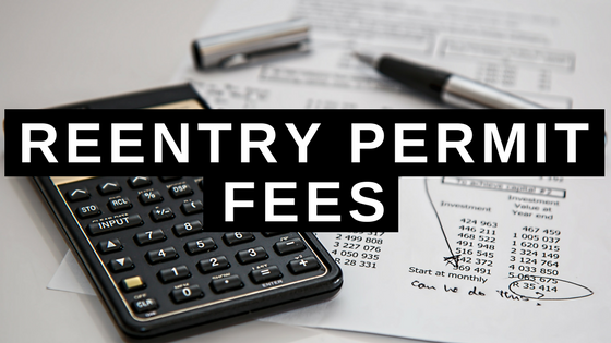 Reentry Permit Fees