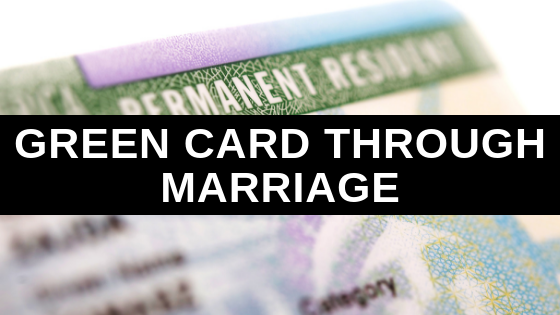 Green Card Through Marriage