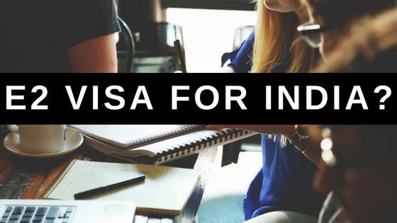 E2 Visa India