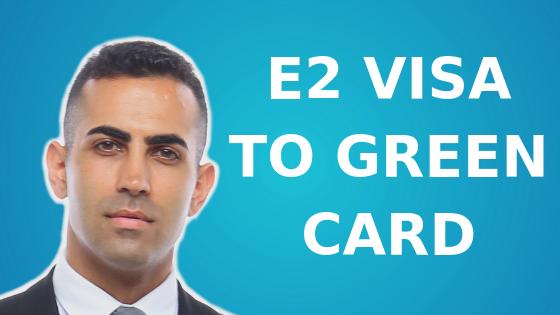 E2 Visa to Green Card