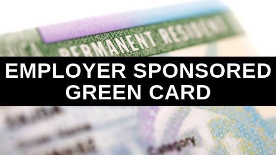Employer Sponsored Green Card