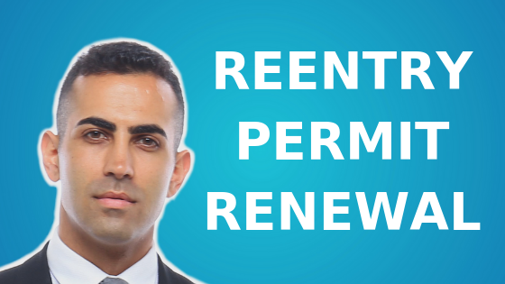 Reentry Permit Renewal