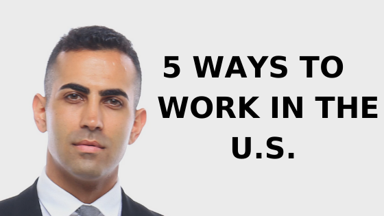 5 Ways to Work in the U.S.