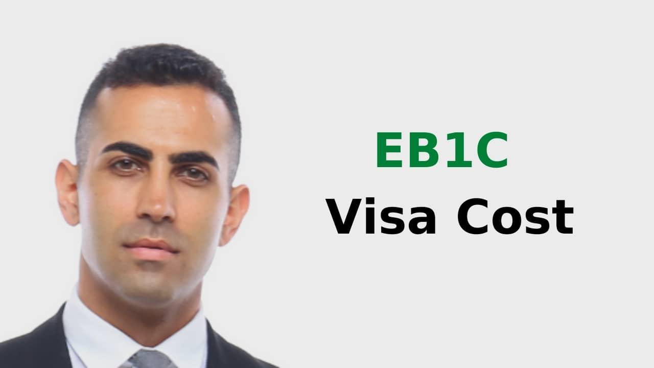 EB1C Visa Cost