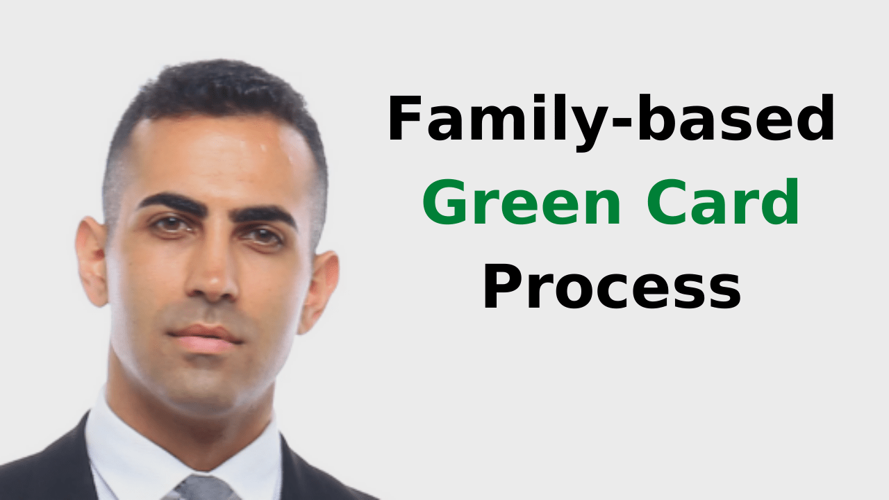 Family-Based Green Card Process