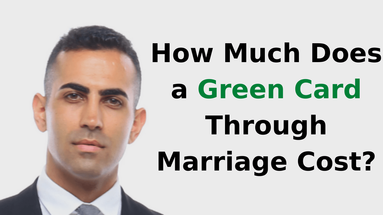 How Much Does a Green Card Through Marriage Cost
