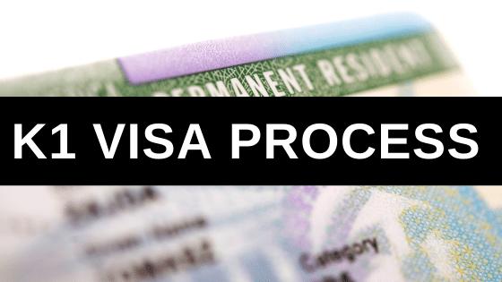 K1 Visa Process