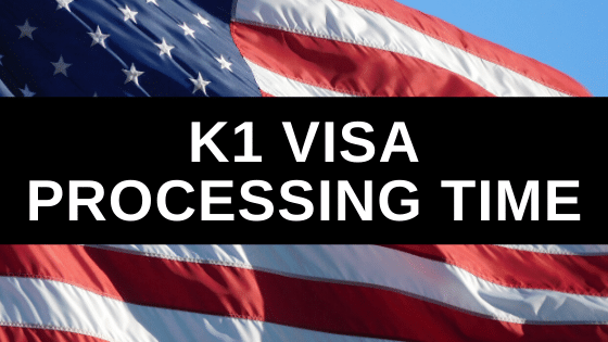 K1 Visa Processing Time