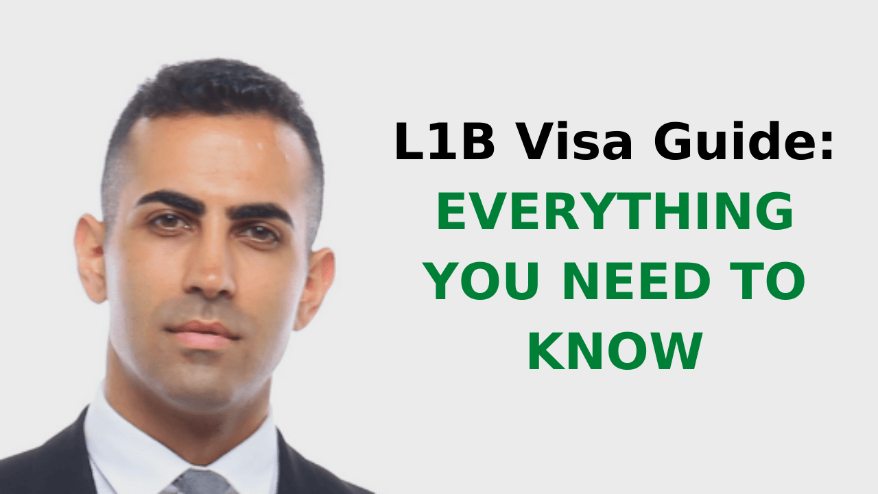 L1B Visa Guide_ Everything You Need to Know