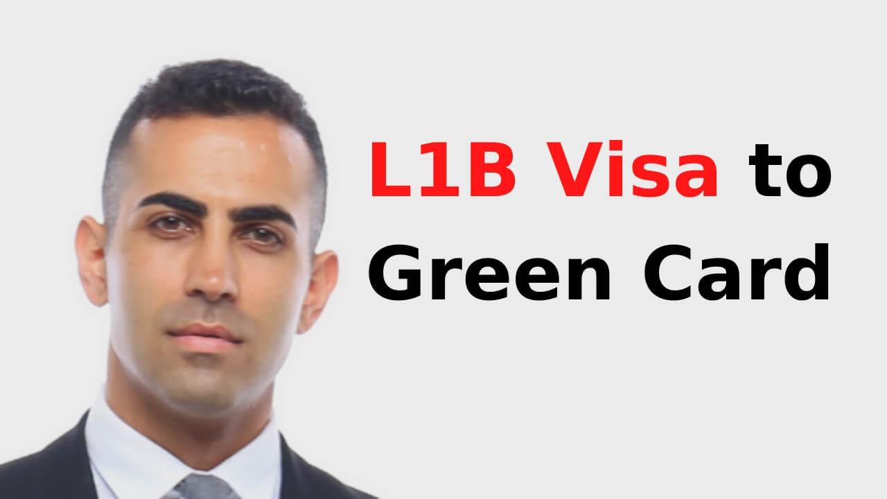 L1B Visa to Green Card