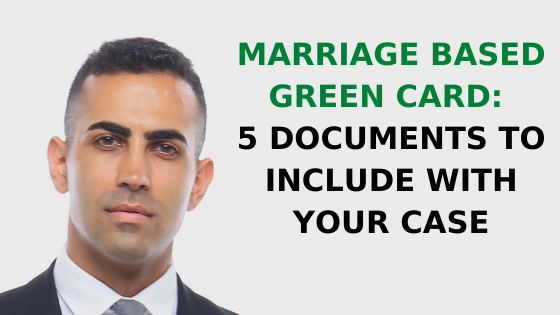 Marriage Based Green Card_ 5 Documents to Include with Your Case