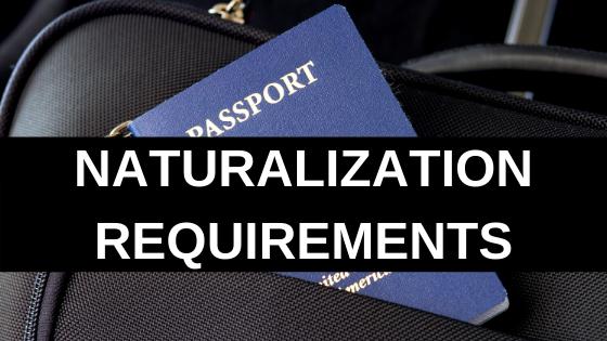 Naturalization Requirements