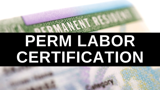PERM Labor Certification