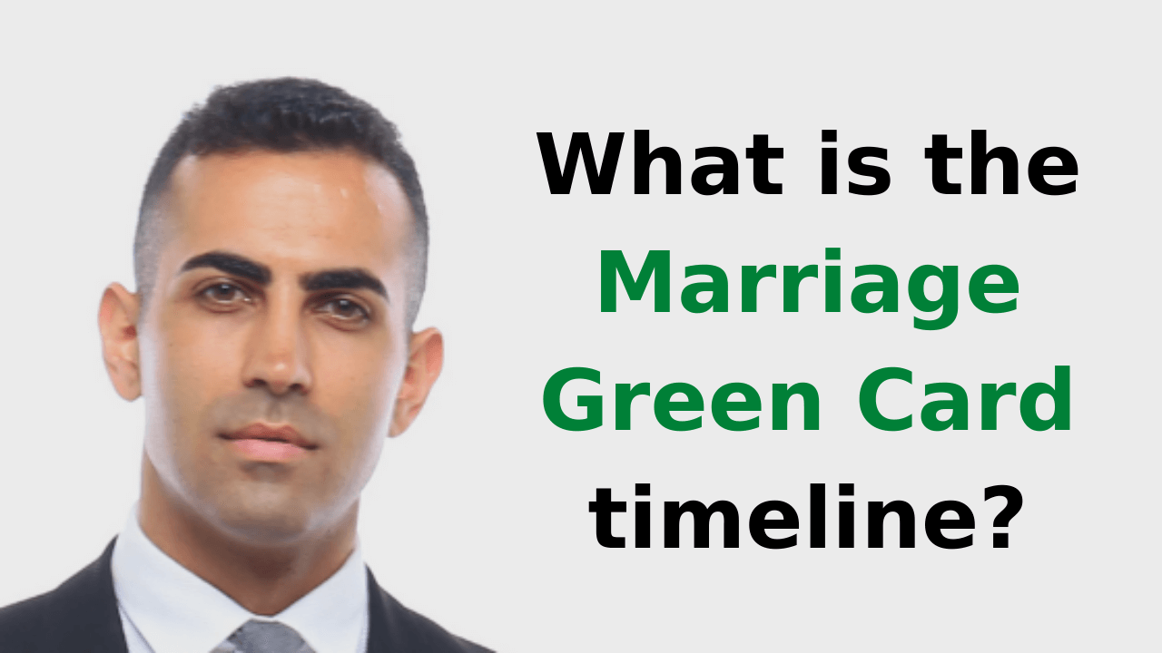 What is the marriage green card timeline?